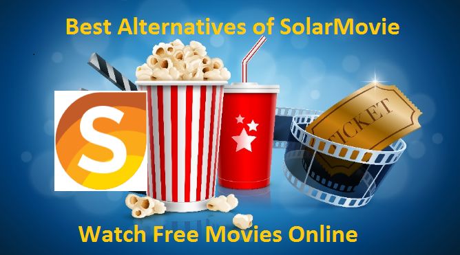 Sites Like SolarMovie- Best Alternatives of Solar Movie