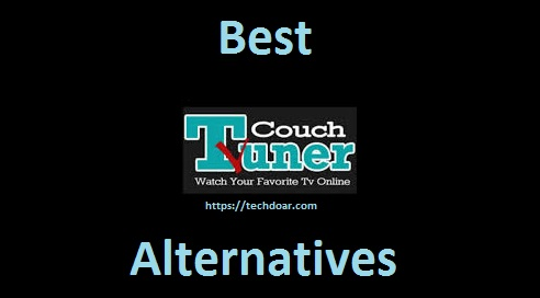 Best CouchTuner Alternatives To Watch Movies & TV Shows Online